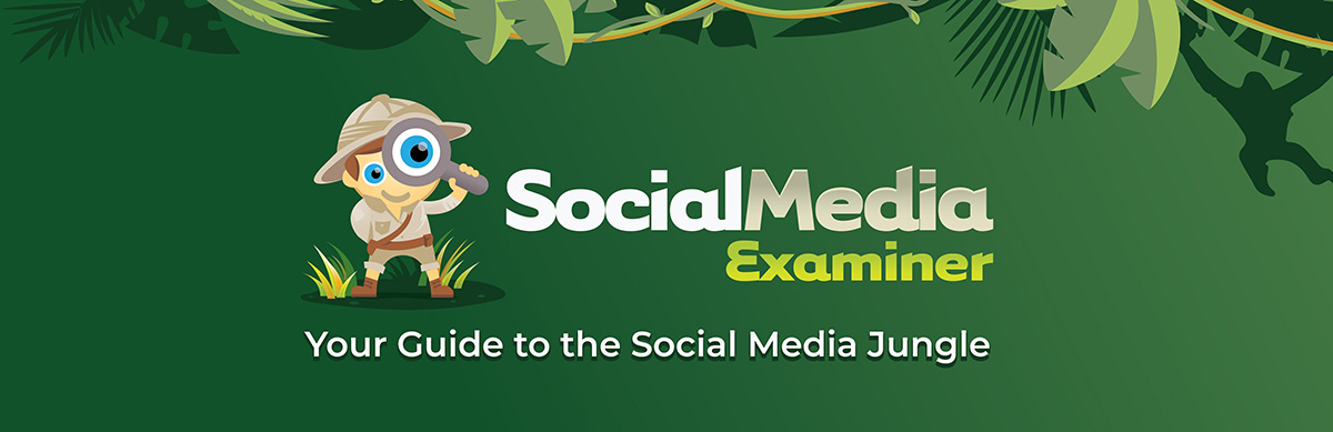 Best Digital Marketing Blogs to Follow   Social Media Examiner