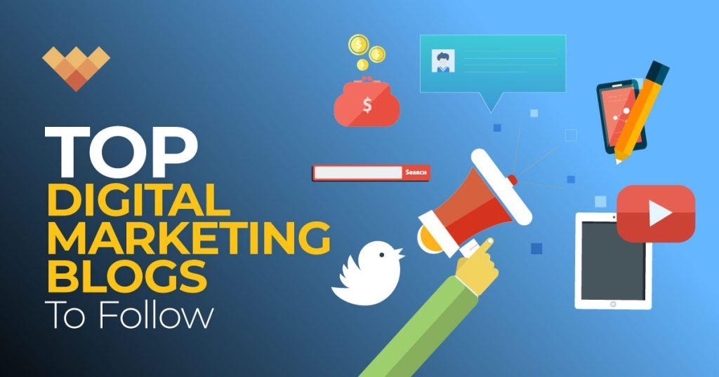 Top Digital Marketing Blogs to Follow in 2022